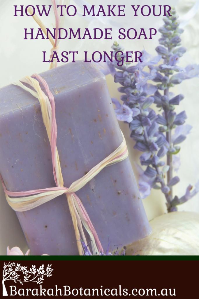 how to make handmade soap last longer